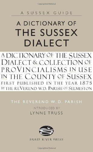 A Dictionary of Sussex Dialect